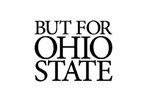 The Ohio State University's But for Ohio State campaign.